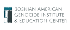 Bosnian-American Genocide Institute and Education Center